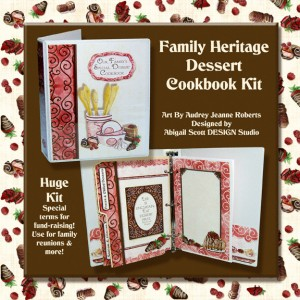 audrey jeanne roberts, abigail scott design studio, family heritage recipe scrapbooking kit for desserts